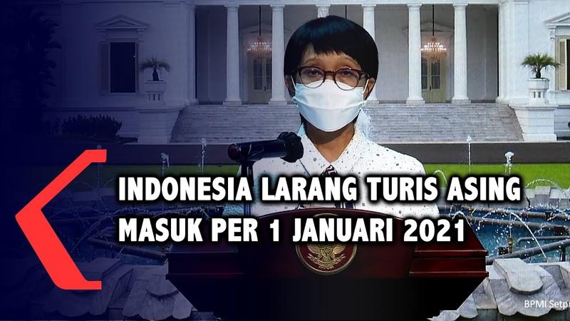 [FULL] Pemerintah Larang Seluruh WNA Masuk Indonesia Per 1 Januari