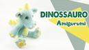 Dinossauro amigurumi parte1