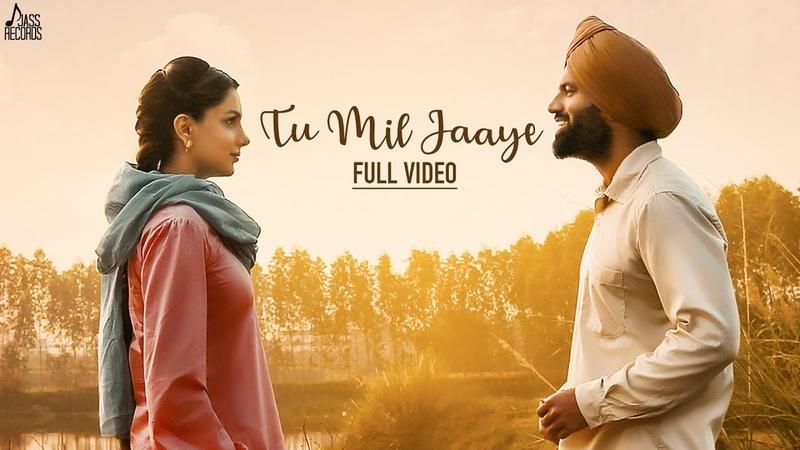 Tu Mil Jaaye | Mannat Noor Happy Raikoti | Gagan Kokri | Monica Gill | Yuvraj Hans | Raghveer Boli