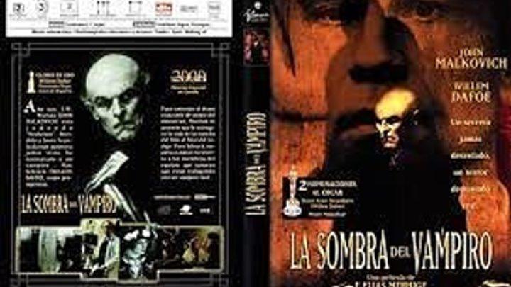 La sombra del vampiro (2000) VO
