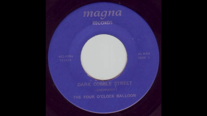 The Four O'Clock Balloon Dark Cobble Street Two Heads1967 Full