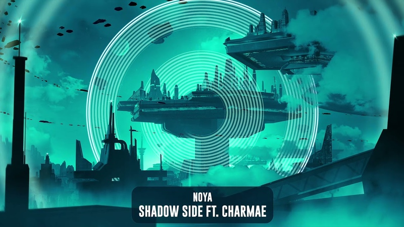 Noya Shadow Side feat Charmae Subsidia