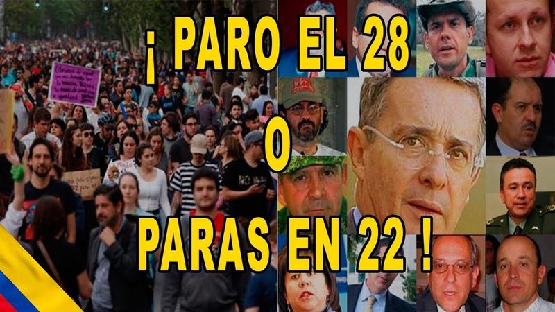 Mañana Paro Nacional 28A expectativa movilizaciones marchas aglomeraciones sociales y laborales