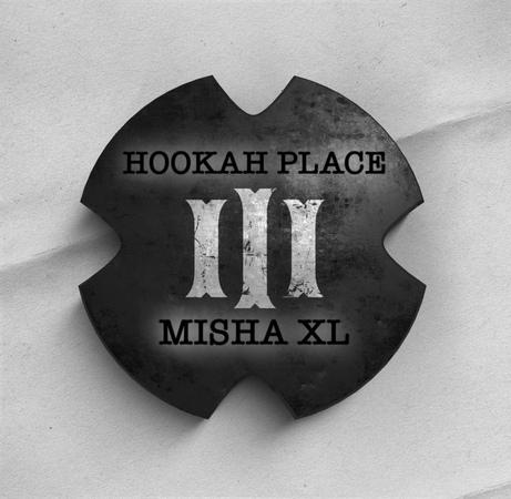 MISHA XL - HOOKAH PLACE III vol.13 - LIVE MIX 13