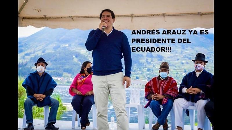 Amdrés Arauz ya es PRESIDENTE del Ecuador Ya GANÓ