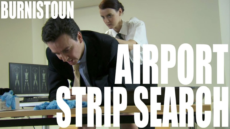 Burnistoun - Airport Strip Search