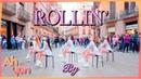 KPOP IN PUBLIC Brave Girls 브레이브걸스 - 'Rollin' 롤린 Dance Cover by Ahyon Unit