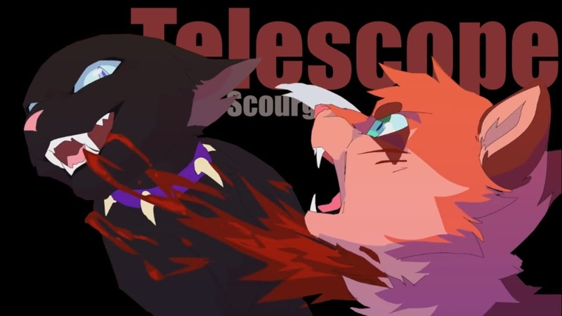 Animator Tribute | Warriors Cats Scourge - Telescope