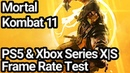 Mortal Kombat 11 PS5 and Xbox Series XS Frame Rate Test