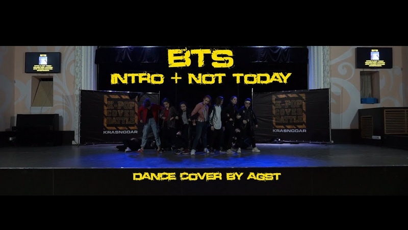AGST BTS 방탄소년단 Intro Not Today dance cover