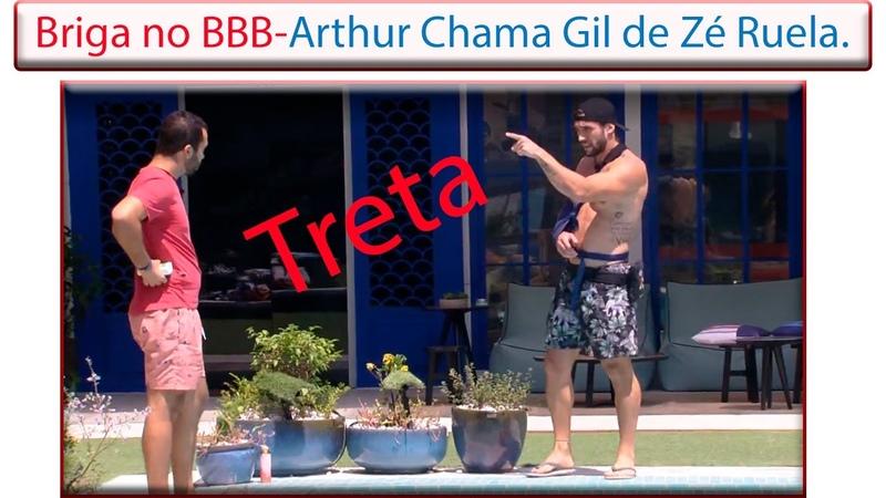 Treta no BBB- Arthur Chama Gil de Zé Ruela.