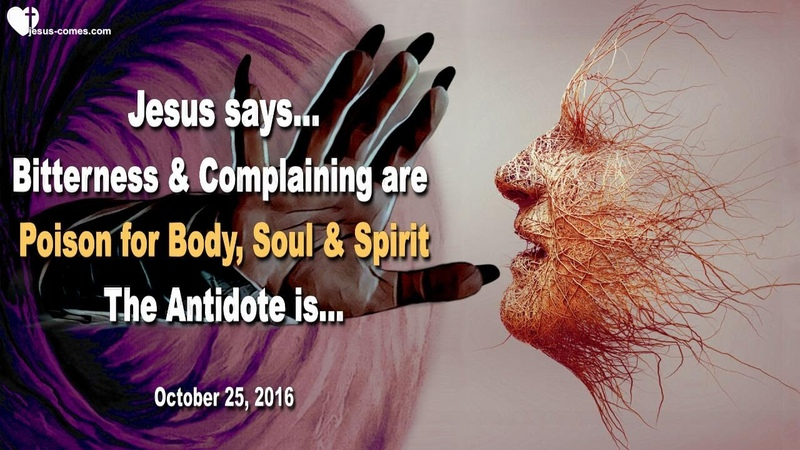 Bitterness Complaining are Poison for Body Soul and Spirit ❤️ Love Letter from Jesus Christ