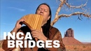 INCA BRIDGES Cusco by INKA GOLD Best Audio