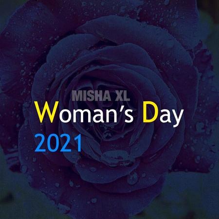 MISHA XL - WOMANs DAY 2021 - LIVE MIX