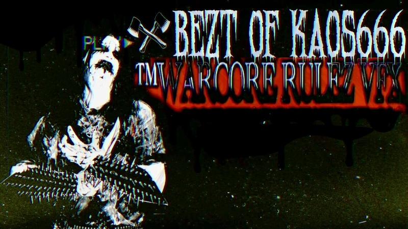 BEZT OF KAOS666 REMAKE by WARCORE RULEZ