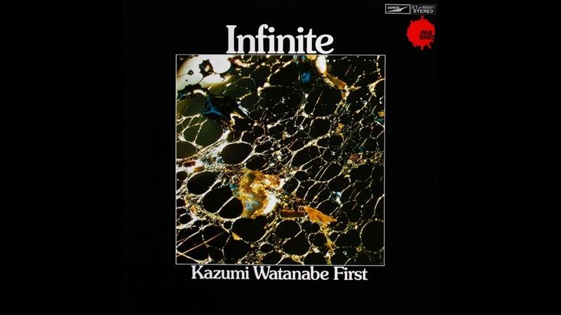 Kazumi Watanabe - Infinite (1971)