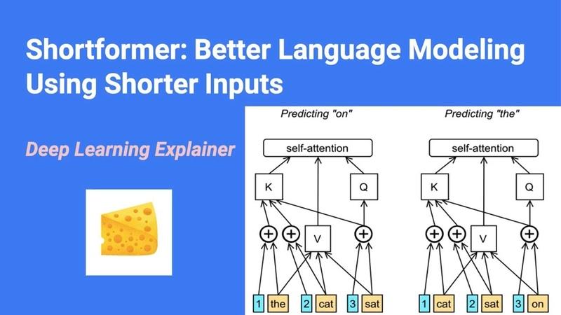 Shortformer Better Language Modeling using Shorter Inputs (Paper Explained)